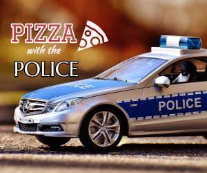 PIZZA WITH THE POLICE